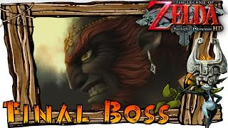 The Legend of Zelda Twilight Princess HD Wii U  - Final Boss Battle (Ganondorf)