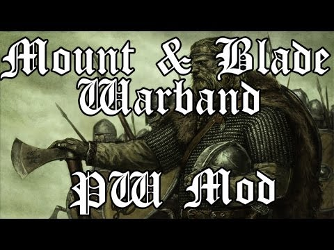 Mount & Blade Warband - Persistant World Mod