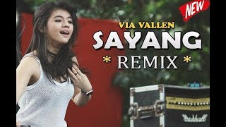 "Download Mp3 Dj Remix Full Bass, Via Vallen ""sayang"" Terbaru 2017"