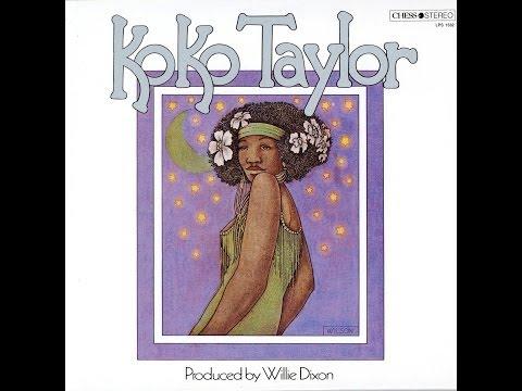 KOKO TAYLOR - KOKO TAYLOR (FULL ALBUM)