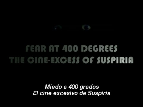 Fear at 400 Degrees: The Cine-Excess of Suspiria (Sub. Spanish)