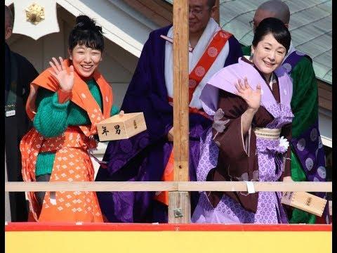 まんぷくの安藤サクラ 松坂慶子の豆まき「福ちゃーん」「武士の娘~」という声援も
