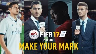 FIFA 17 - Make Your Mark - Official TV Commercial thumbnail