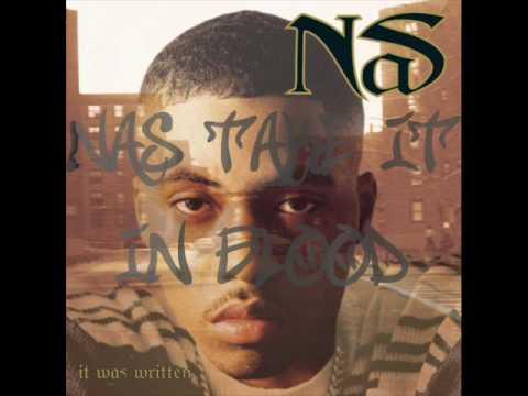 Nas - Take It In Blood