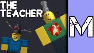 The Teacher [A ROBLOX Machinima]