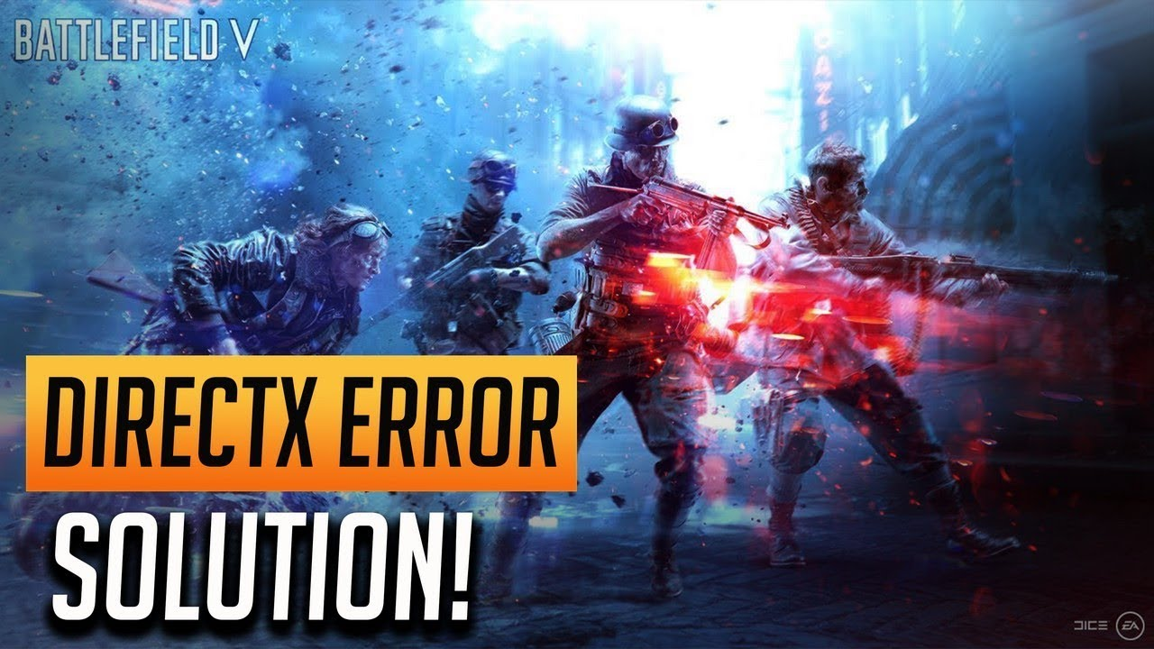 How to Fix Battlefield V DirectX Error!