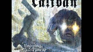 Caliban - Intro (The Undying Darkness/2006)