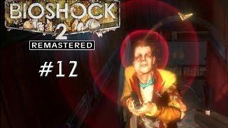 Праведник и грешник. Bioshock 2 Remastered. #12