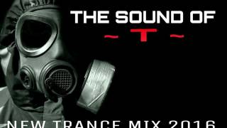 "THE BEST NEW TRANCE MIX 2016 (THE SOUND OF ""T"") DJ HOKKAIDO"