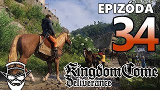 SKONČIL SOM V BASE ! - Kingdom Come Deliverance / 1080p 60fps / CZ/SK Lets Play / # 34