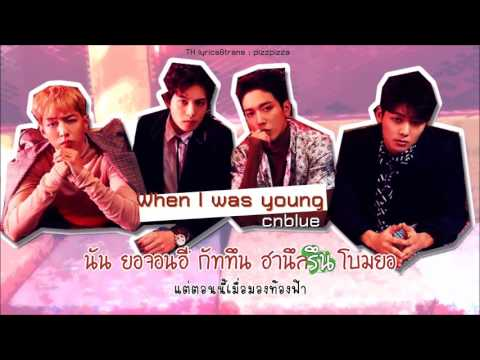 Free download Mp3 CNBLUE - When I Was Young [Thaisub] di ZingLagu.Com