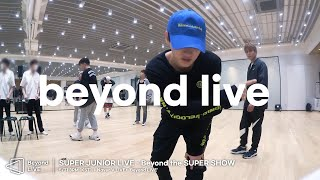 SUPER JUNIOR LIVE - Beyond the SUPER SHOW ['Beyond' the scenes: Concert practice]