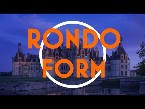 Understanding Form: The Rondo