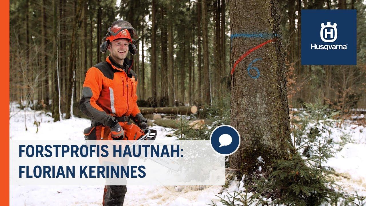 Forstprofis hautnah: Florian Kerinnes | Husqvarna Forst