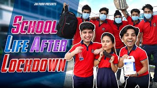 SCHOOL LIFE AFTER LOCKDOWN || JaiPuru