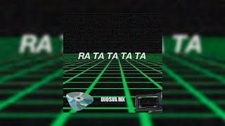 RA TA TA TA TA  - DJ OSVA MX (NEW SONG)