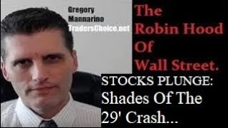 (Must Watch). STOCKS PLUNGE: Shades Of The 1929 Crash. By Gregory Mannarino