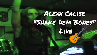 Watch Alexx Calise Shake Dem Bones video