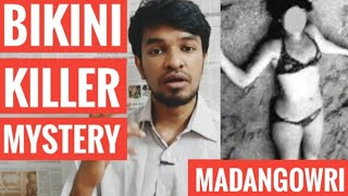 Bikini Killer Mystery | Tamil | Charles Shobraj | Madan Gowri | MG