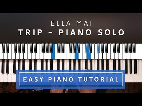 Ella Mai - Trip Solo EASY PIANO TUTORIAL