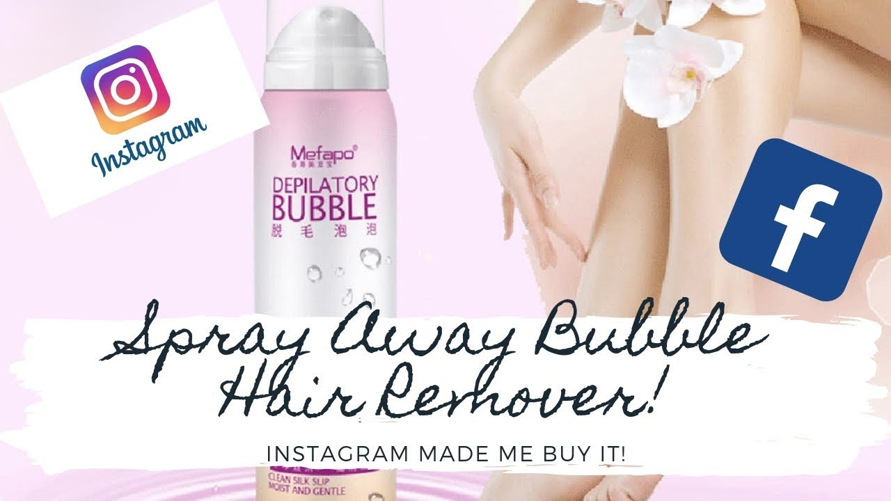 Spray Away Bubble Hair Remover Instagram Made Me Buy It Youtube