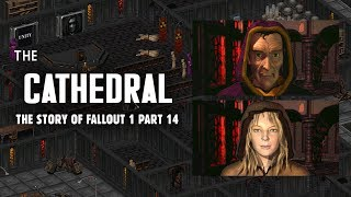 Morpheus and the Secrets of the Cathedral - Plus, The Demonstration Vault - Fallout 1 Part 14