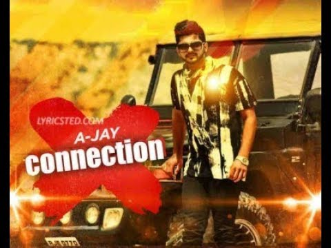 X CONNECTION LYRICS – KUWAR VIRK | A-JAY SONG