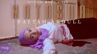 Fattah Abdull - Natasha (Official Music Video)
