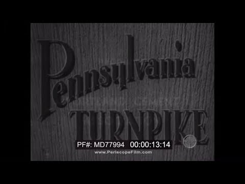 CONSTRUCTION OF THE PENNSYLVANIA TURNPIKE   INTERSTATE HIGHWAY SYSTEM MD77994