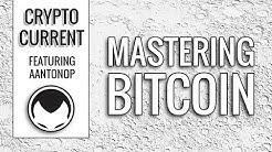 Mastering Bitcoin - Andreas Antonopoulos