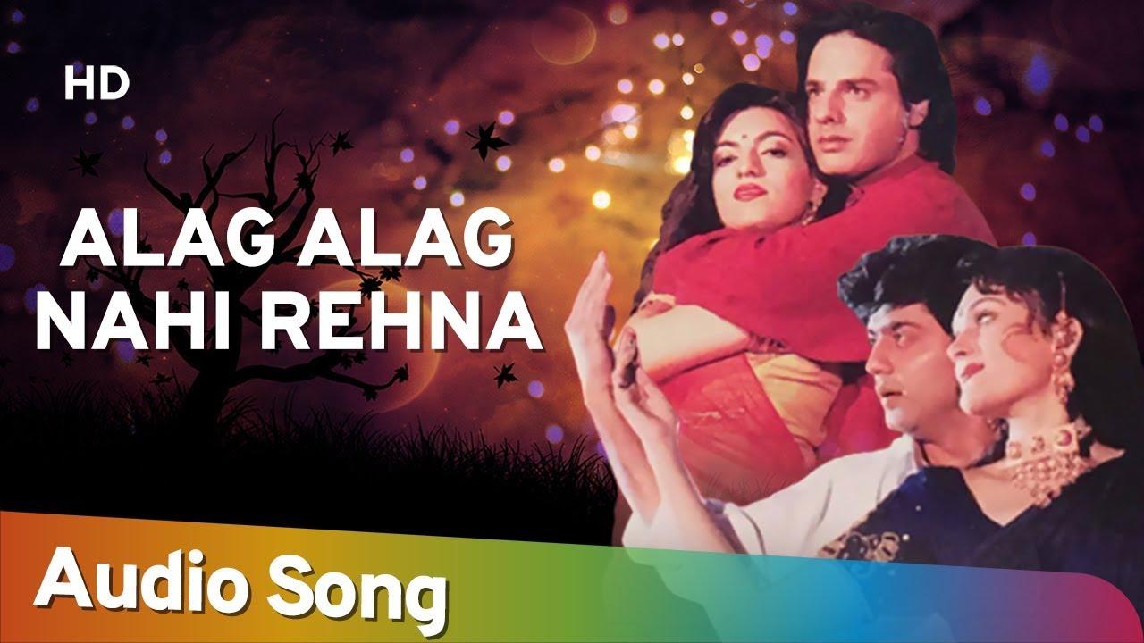 Download Alag Alag Nahi Rehna (HD) | Dharma Karma (1997) | Dharmendra | Jeetendra | Rahul Roy | Kumar Sanu