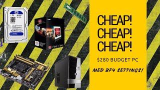 CHEAP  CHEAP  CHEAP    280 gaming pc build guide  ATR  2