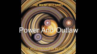 The Invincible Spirit - Power And Outlaw