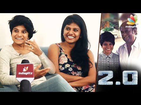 Rajini apologizes in 2.0 Shooting Spot : Actress - Singer Maya & Swagatha Sundar Interview | Sisters