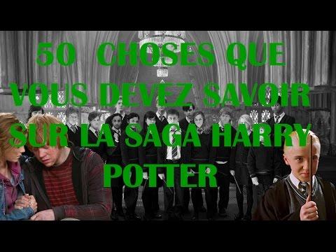 50 Chose Que Vous Devez Savoir Sur La Saga Harry Potter