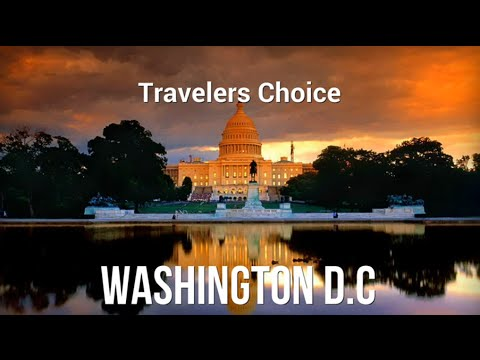 Traveler's Choice: Washington D.C. || Places To Travel In USA