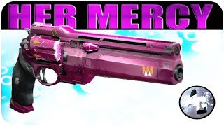 Destiny HER MERCY Legendary Hand Cannon Review: Queen