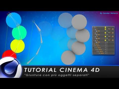 """TUTORIAL CINEMA 4D """"GIUNTURE CON PIU' OGGETTI SEPARATI"""""""