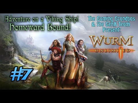 WURM Unlimited Multiplayer #7: Adventure on a Viking Ship - Homeward Bound!