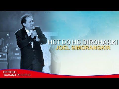 Joel Simorangkir - Hot Do Ho Dirohakki (Official Music Video)