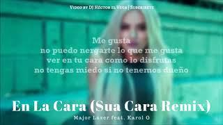 En La Cara Karol G Major Lazer Letra Sua Cara Remix