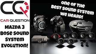 Evolution of the Bose sound system | Mazda 3