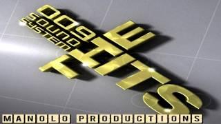 009 Sound System-Club mix/remix by Dj Manolo (part.1)