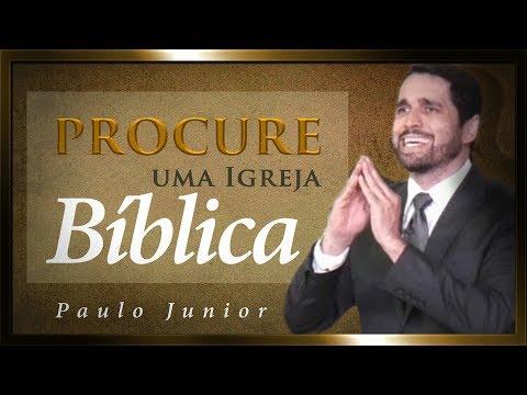 Baixar Procure Uma Igreja Bíblica e Não Saia de Lá - Paulo Junior