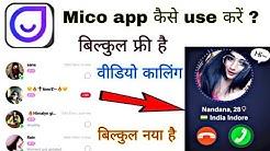 mico app   mico app kaise use kare   mico app tutorial   free dating app 2019