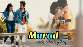 Murad Karan Sehmbi A Heart Touching Love Story Rustam Creation