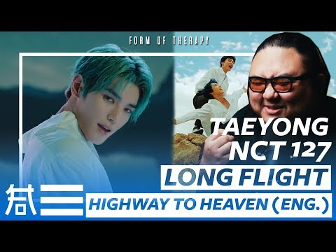 The Kulture Study: Taeyong Long Flight MV + NCT 127 Highway To Heaven (English Ver.) MV