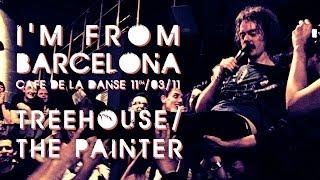 I'm From Barcelona - Treehouse/The Painter (live at Cafe de la Danse)