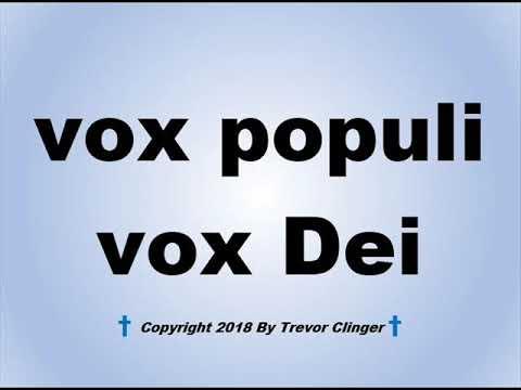 How To Pronounce Vox Populi Vox Dei Youtube