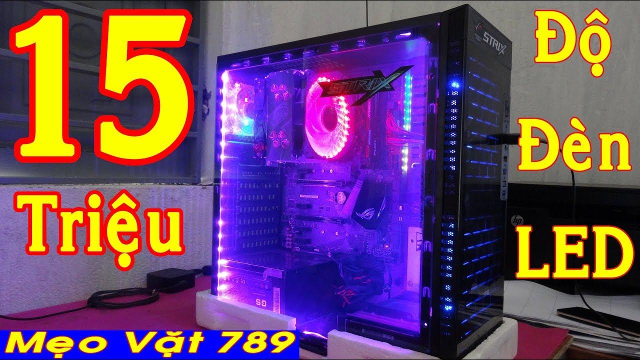 Cấu hình PC – Cách lắp ráp máy tính PC 15 Triệu